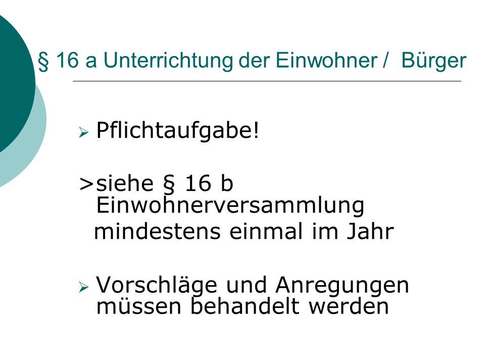 § 16 a Unterrichtung der Einwohner / Bürger