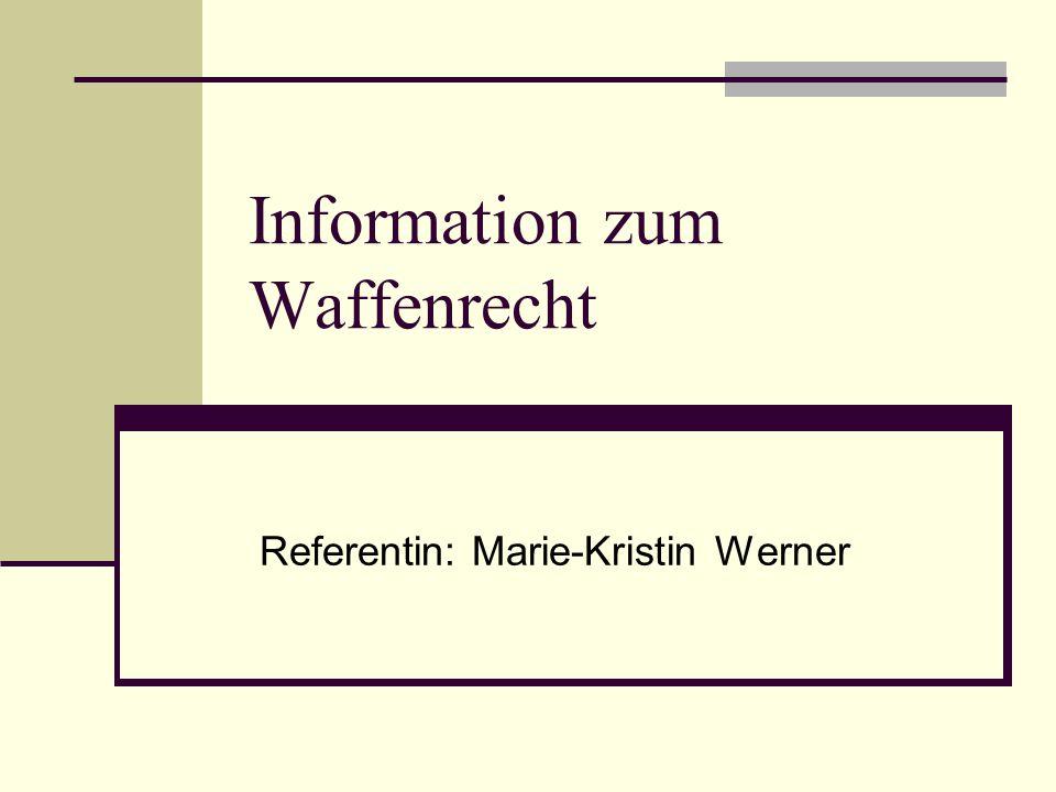 Information zum Waffenrecht