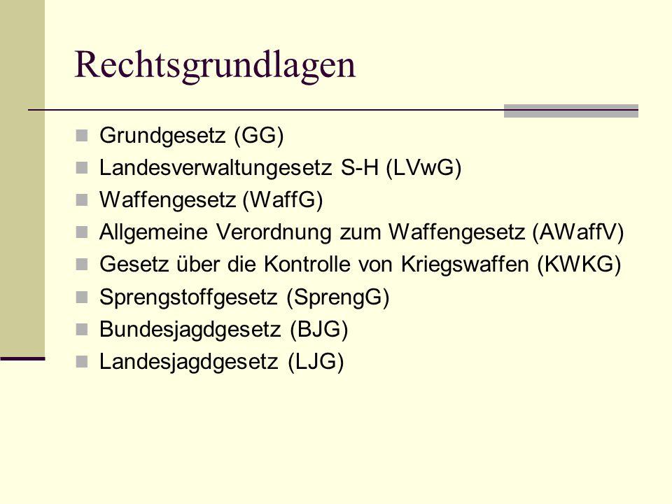 Rechtsgrundlagen Grundgesetz (GG) Landesverwaltungesetz S-H (LVwG)