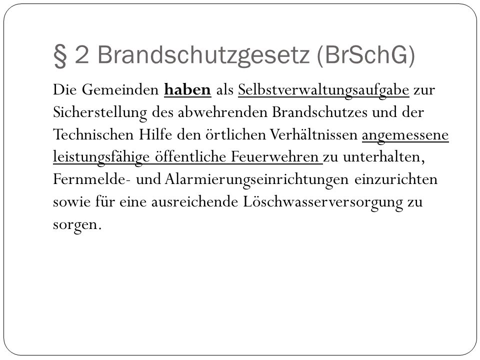 § 2 Brandschutzgesetz (BrSchG)