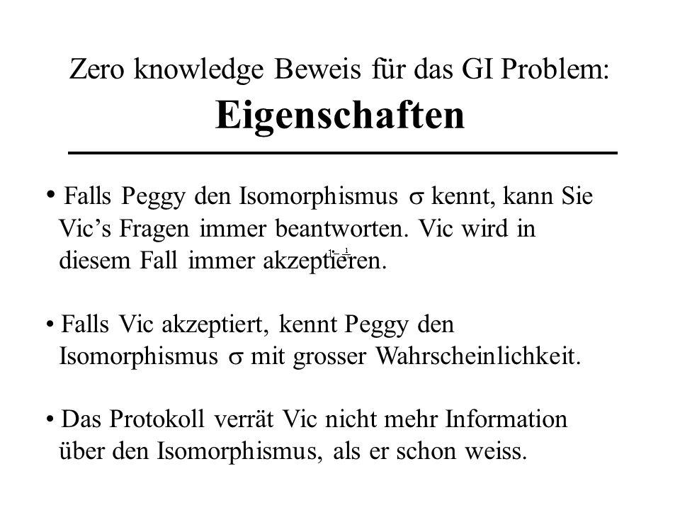 Zero knowledge Beweis für das GI Problem: Eigenschaften