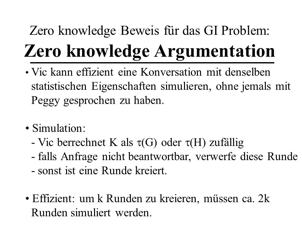 Zero knowledge Beweis für das GI Problem: Zero knowledge Argumentation