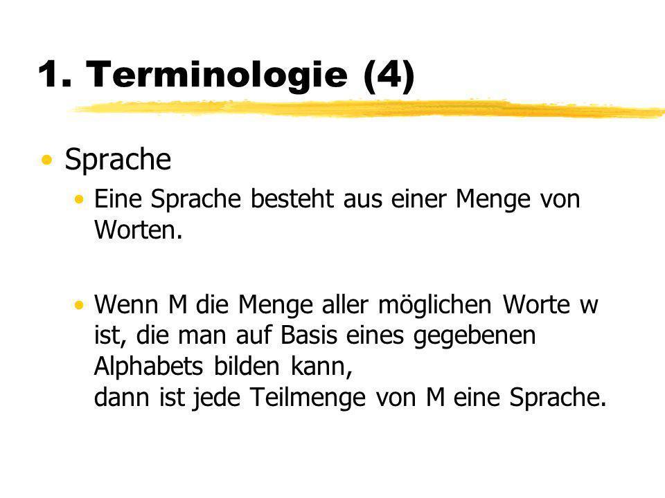 1. Terminologie (4) Sprache