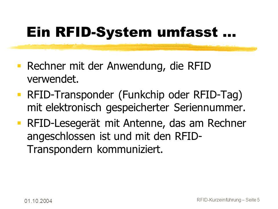 Ein RFID-System umfasst …