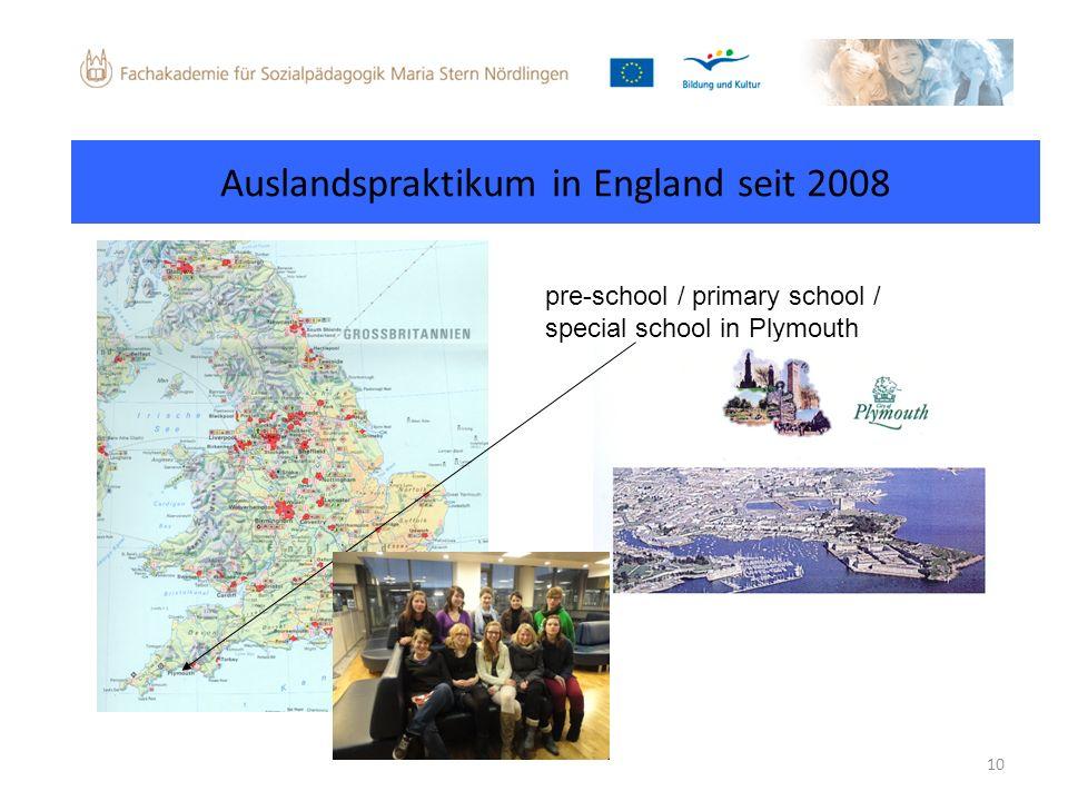 Auslandspraktikum in England seit 2008