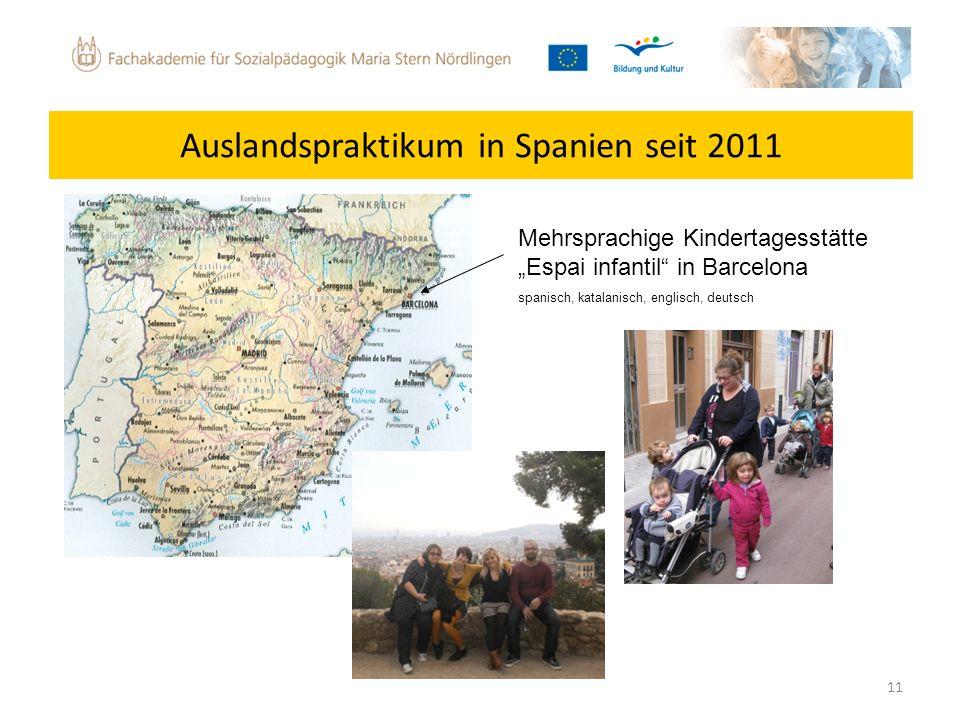 Auslandspraktikum in Spanien seit 2011