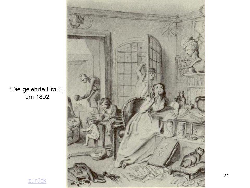 Die gelehrte Frau , um 1802 zurück