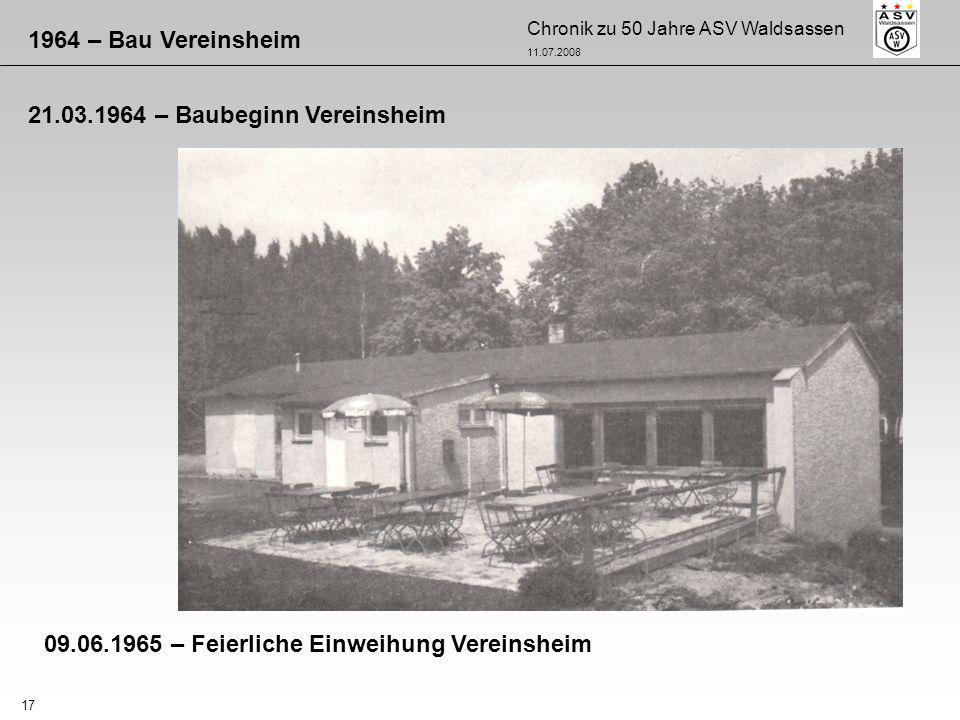 1964 – Bau Vereinsheim 21.03.1964 – Baubeginn Vereinsheim.