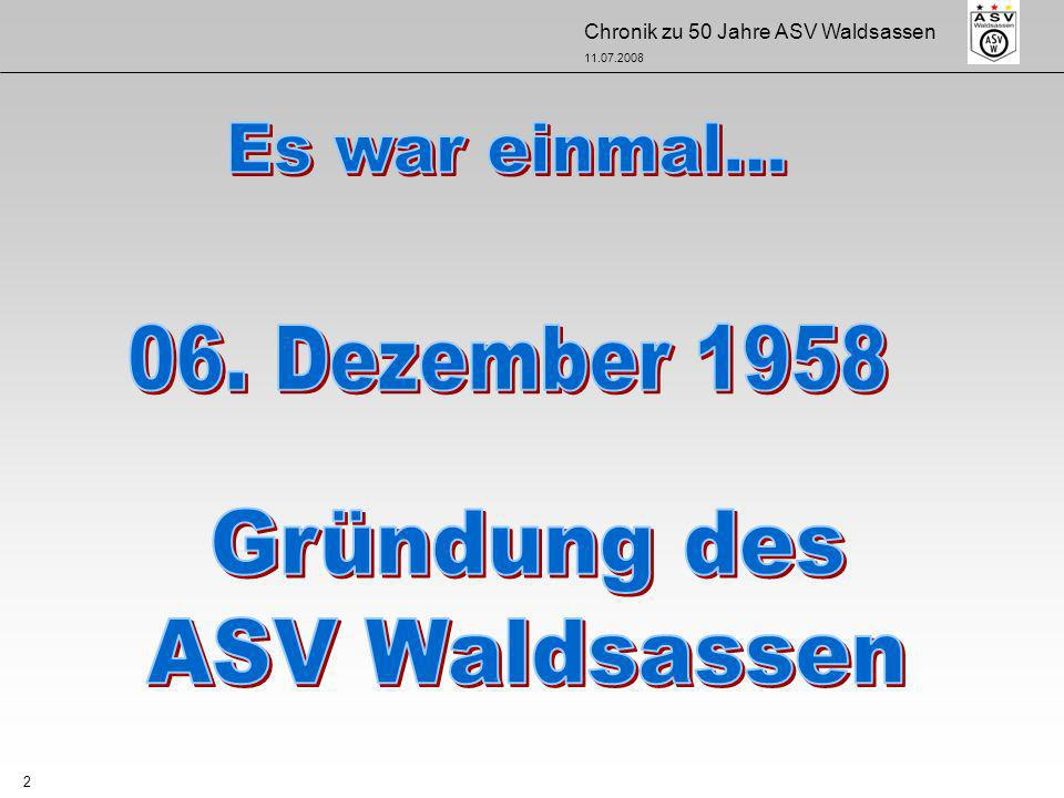 Es war einmal... 06. Dezember 1958 Gründung des ASV Waldsassen