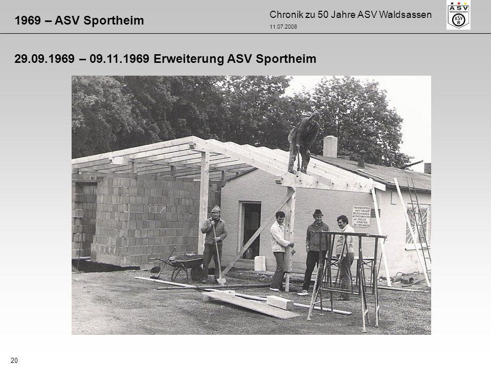 1969 – ASV Sportheim 29.09.1969 – 09.11.1969 Erweiterung ASV Sportheim