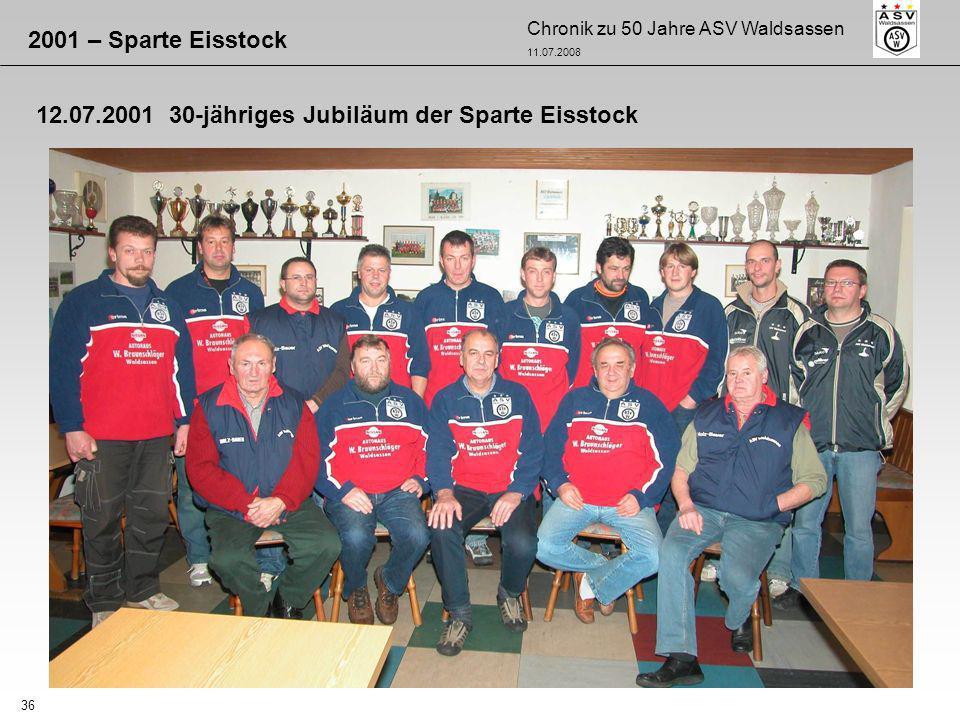 2001 – Sparte Eisstock 12.07.2001 30-jähriges Jubiläum der Sparte Eisstock