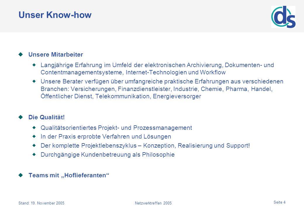 Unser Know-how Unsere Mitarbeiter