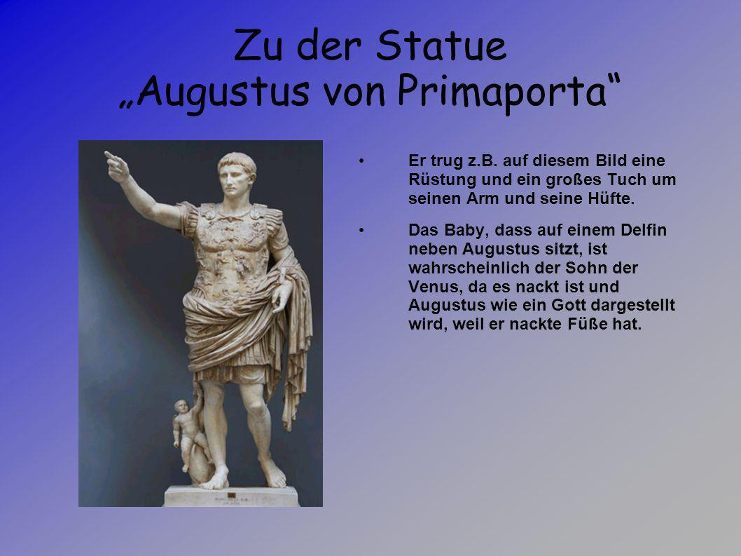 """Zu der Statue """"Augustus von Primaporta"""