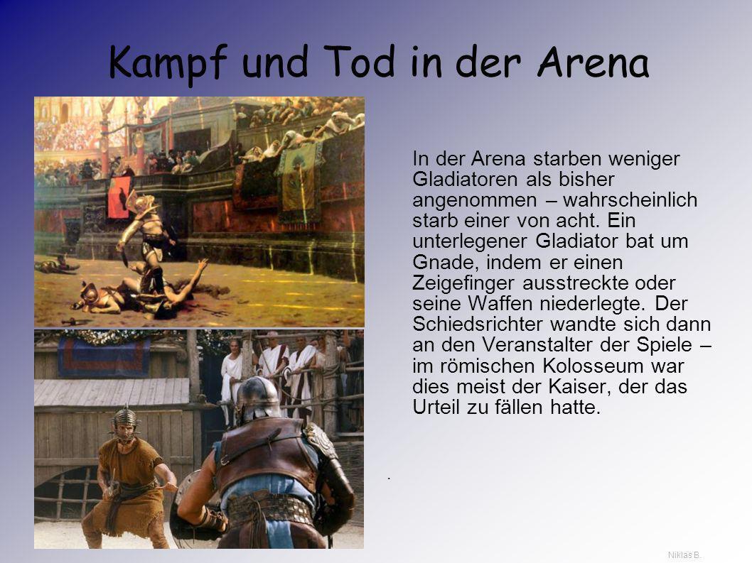 Kampf und Tod in der Arena