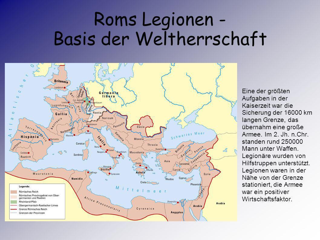 Roms Legionen - Basis der Weltherrschaft