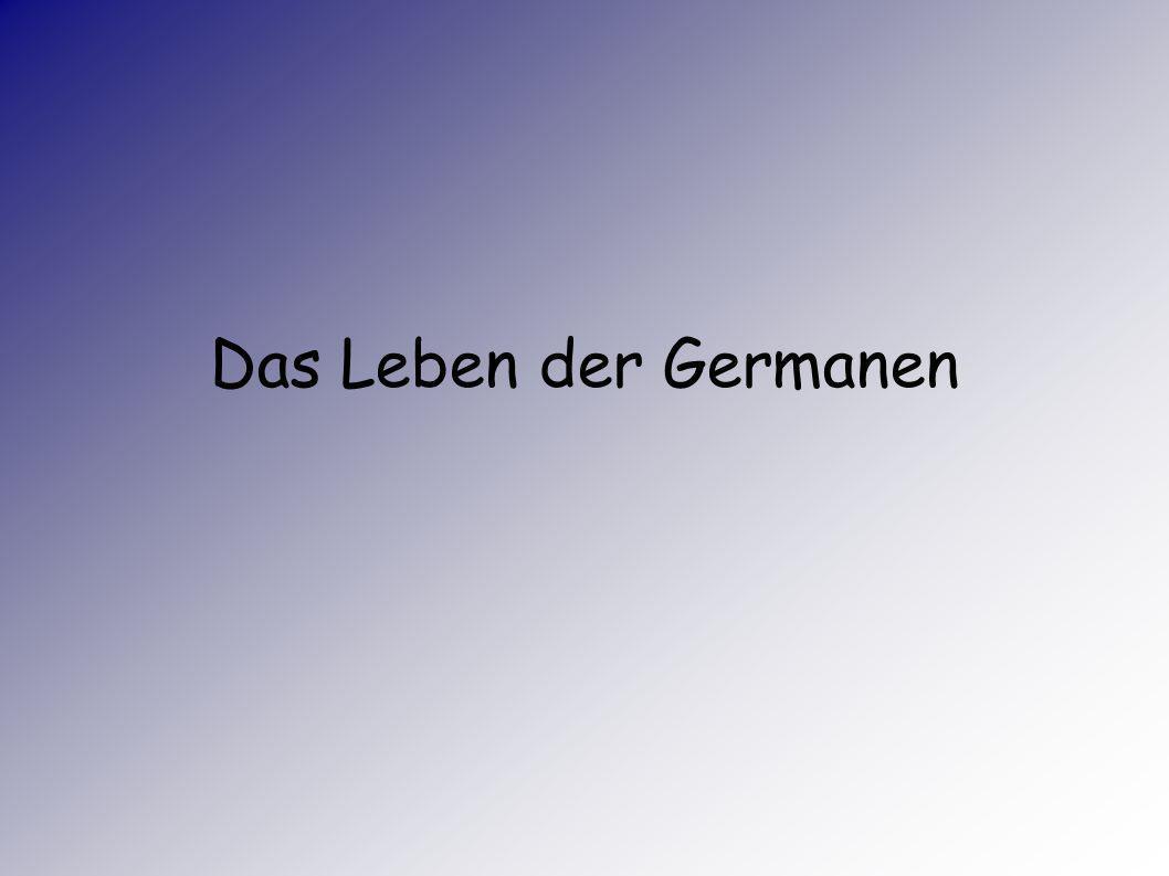 Das Leben der Germanen