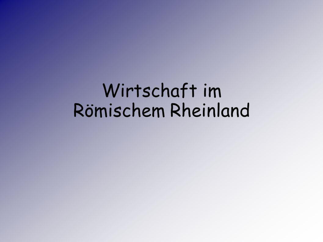 Wirtschaft im Römischem Rheinland