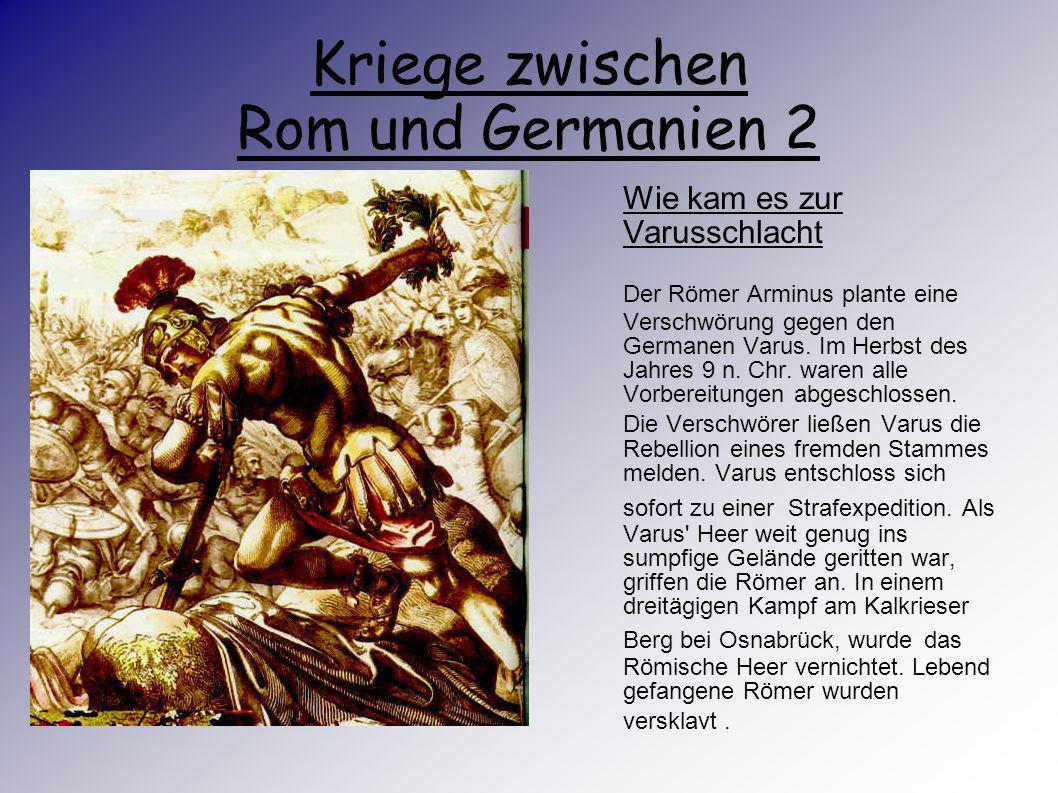Kriege zwischen Rom und Germanien 2