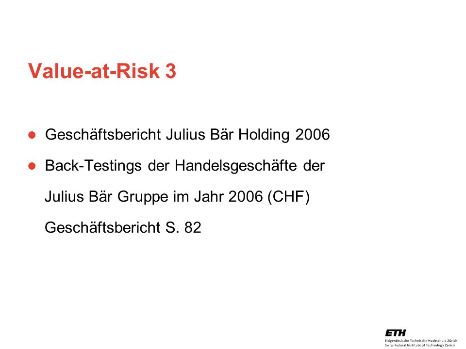 Value-at-Risk 3 Geschäftsbericht Julius Bär Holding 2006