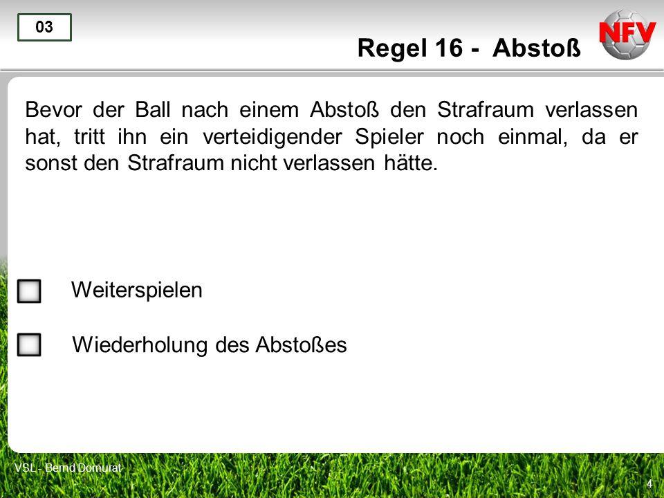 Regel 16 - Abstoß 03.