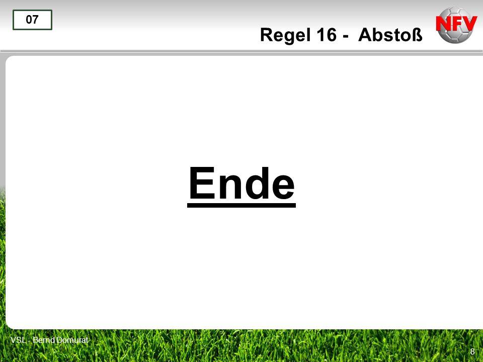 Regel 16 - Abstoß 07 Ende VSL - Bernd Domurat