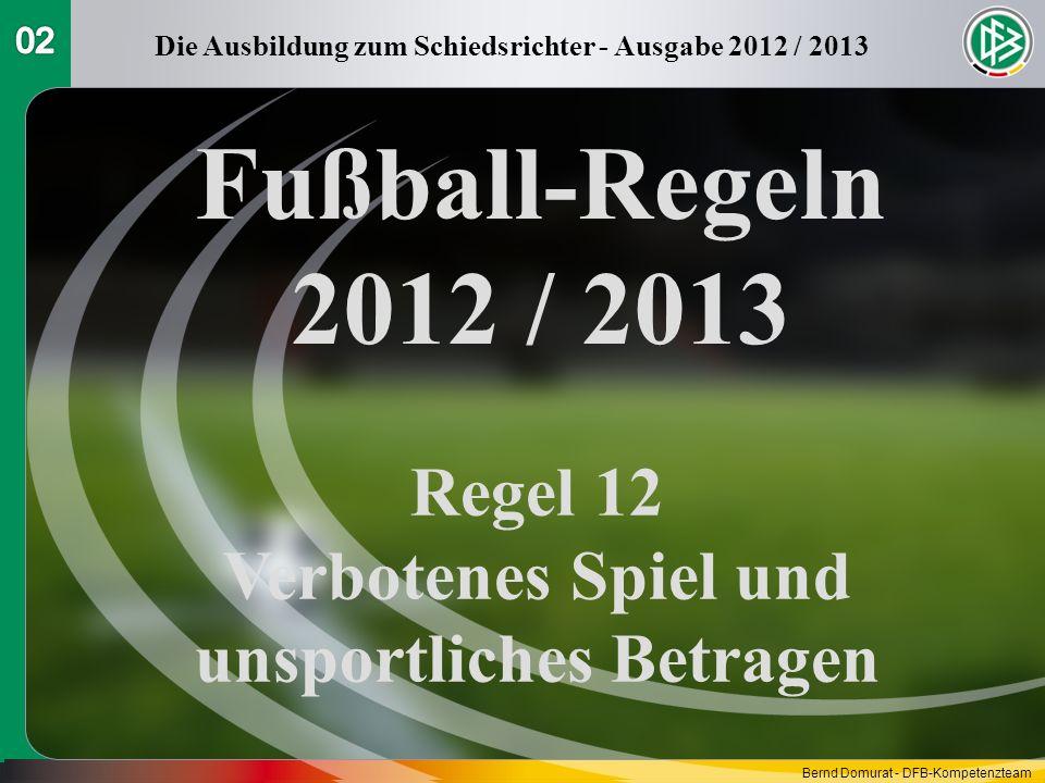 Fußball-Regeln 2012 / 2013 Regel 12