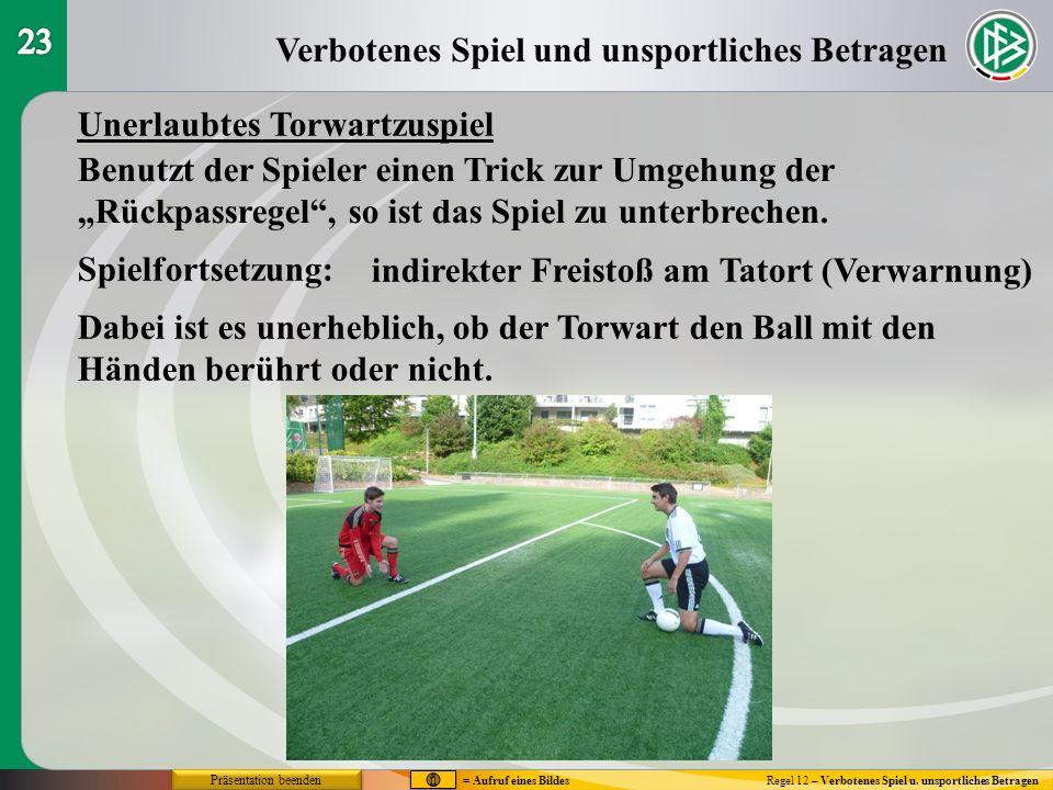 Verbotenes Spiel und unsportliches Betragen