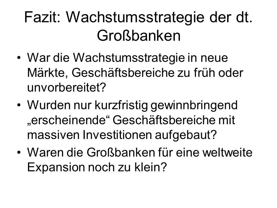 Fazit: Wachstumsstrategie der dt. Großbanken