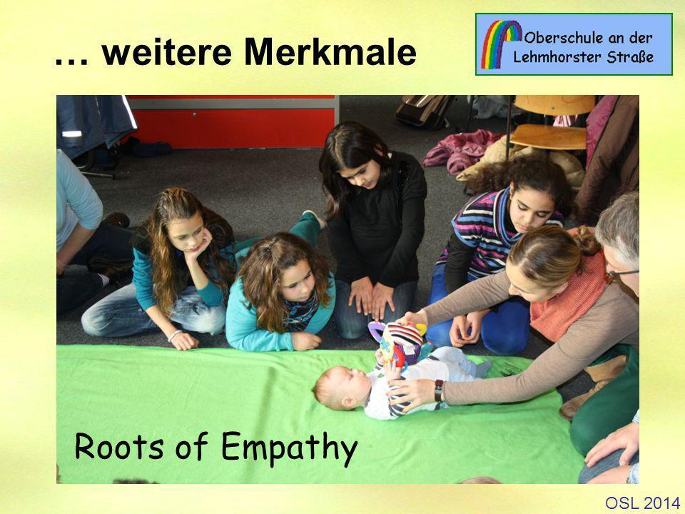 … weitere Merkmale STI/UML Roots of Empathy