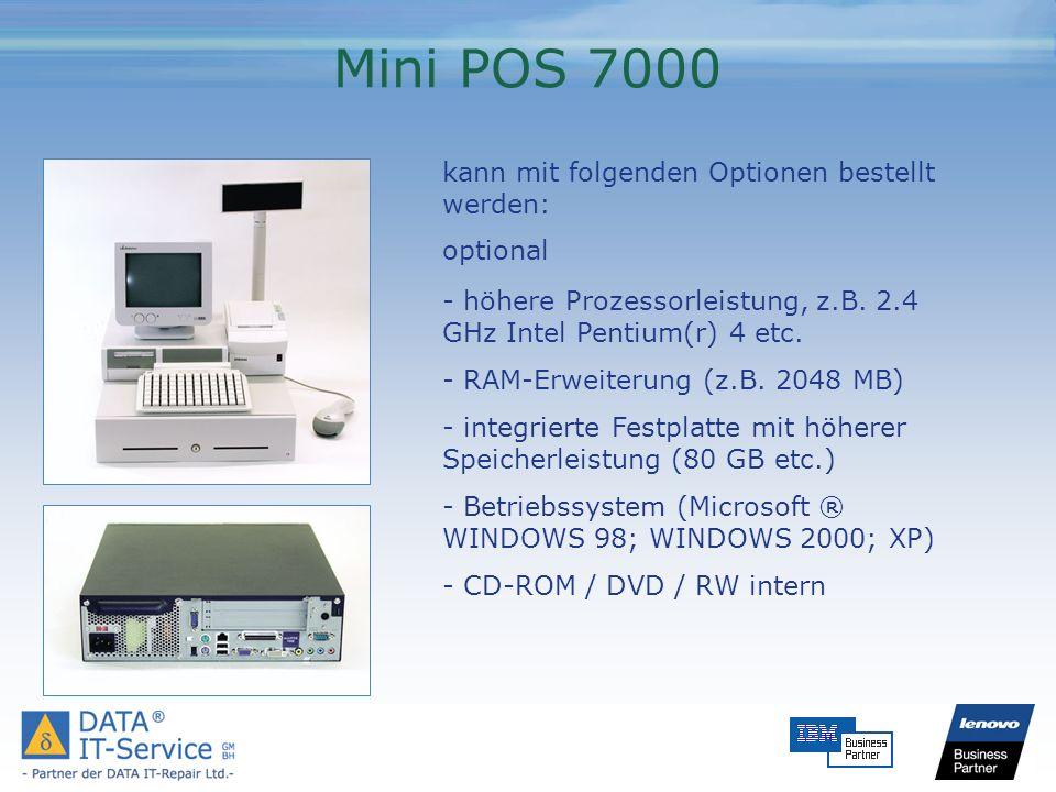 Mini POS 7000 kann mit folgenden Optionen bestellt werden: optional