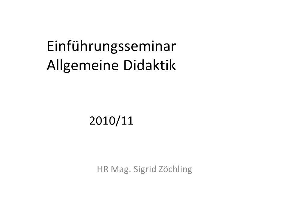 Einführungsseminar Allgemeine Didaktik 2010/11