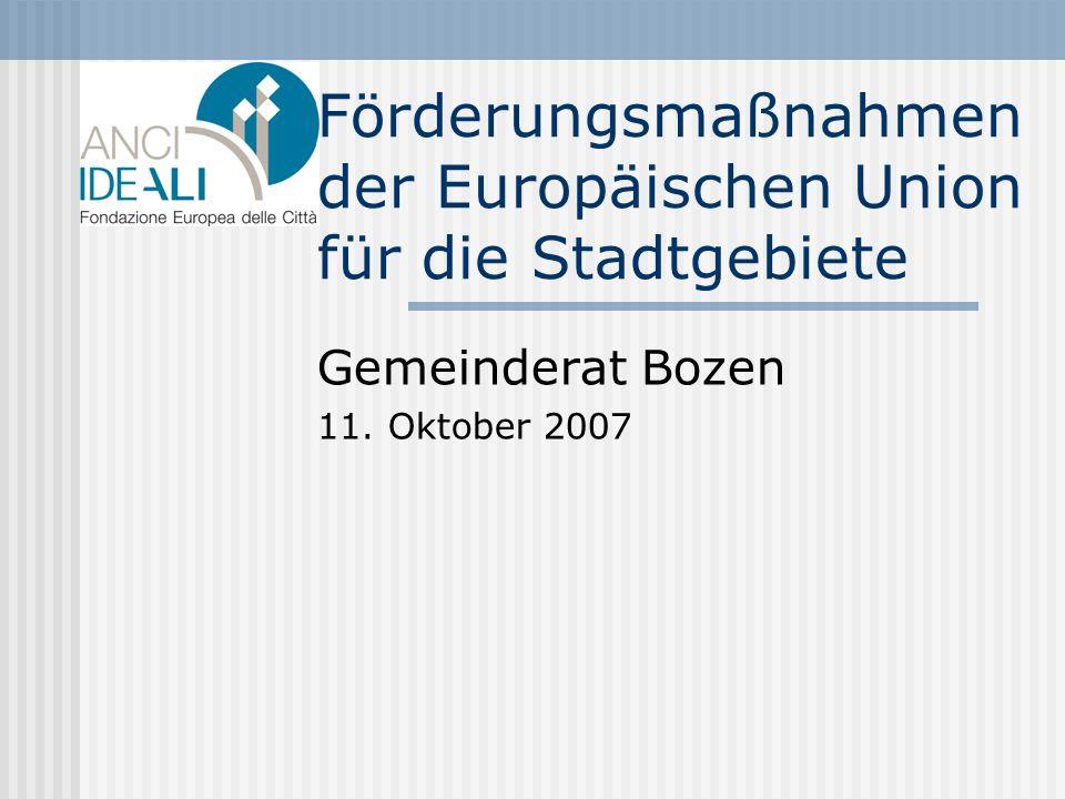 Förderungsmaßnahmen der Europäischen Union für die Stadtgebiete