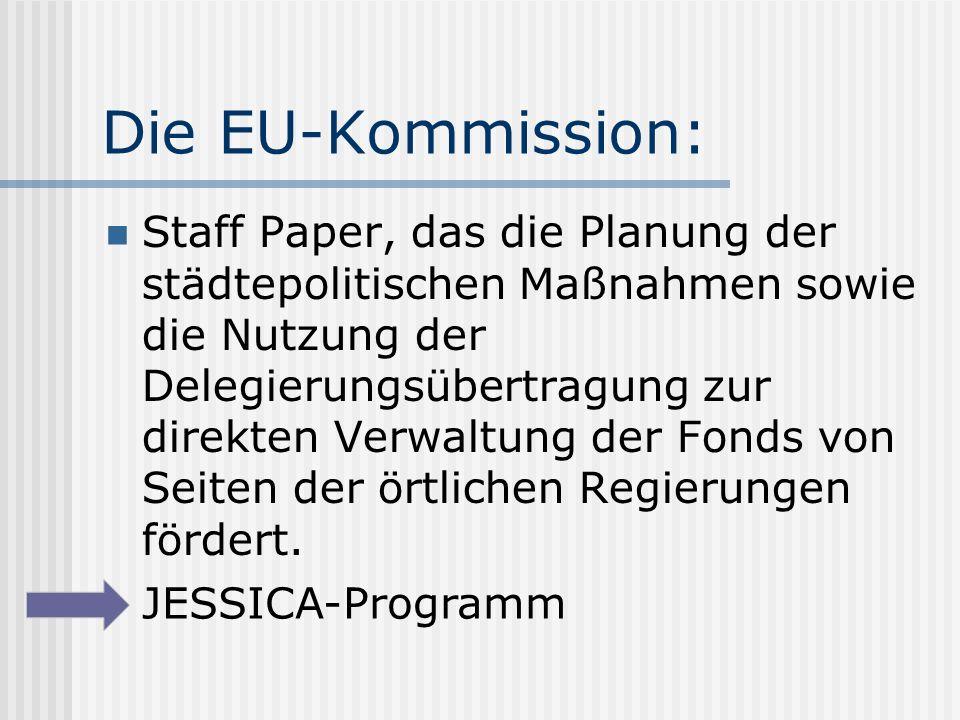 Die EU-Kommission: