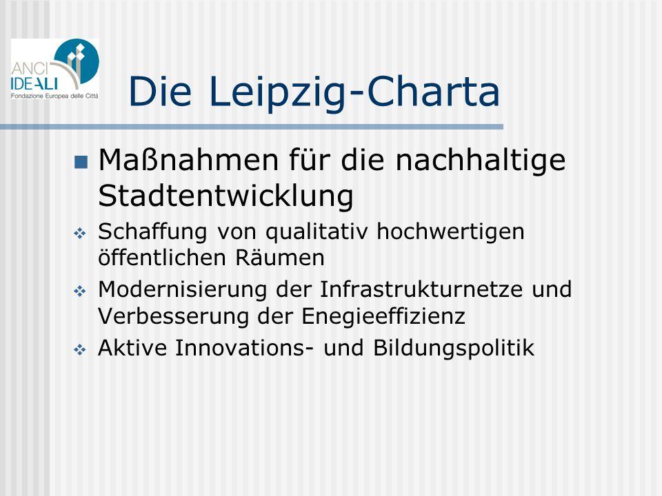 Die Leipzig-Charta Maßnahmen für die nachhaltige Stadtentwicklung