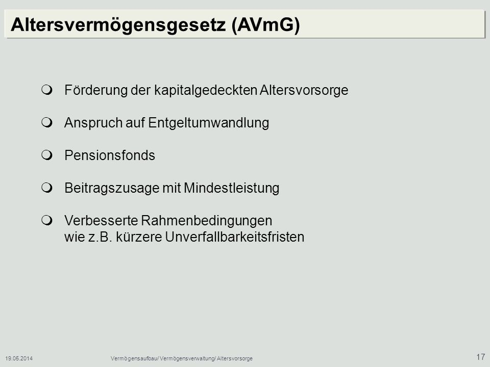 Altersvermögensgesetz (AVmG)