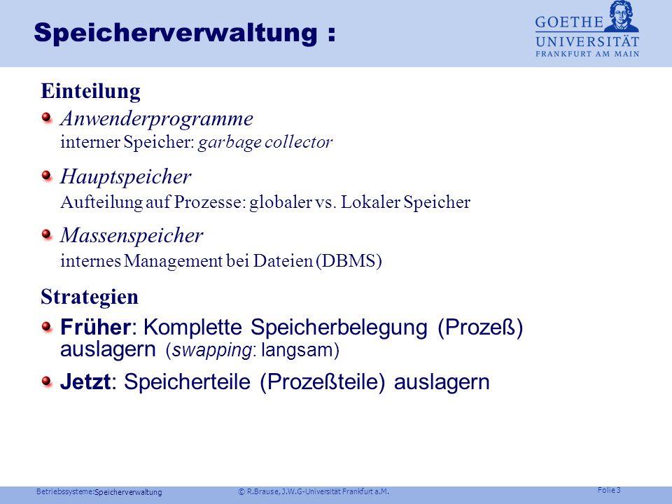 Speicherverwaltung : Einteilung Anwenderprogramme
