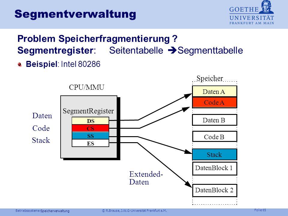 Segmentverwaltung Problem Speicherfragmentierung