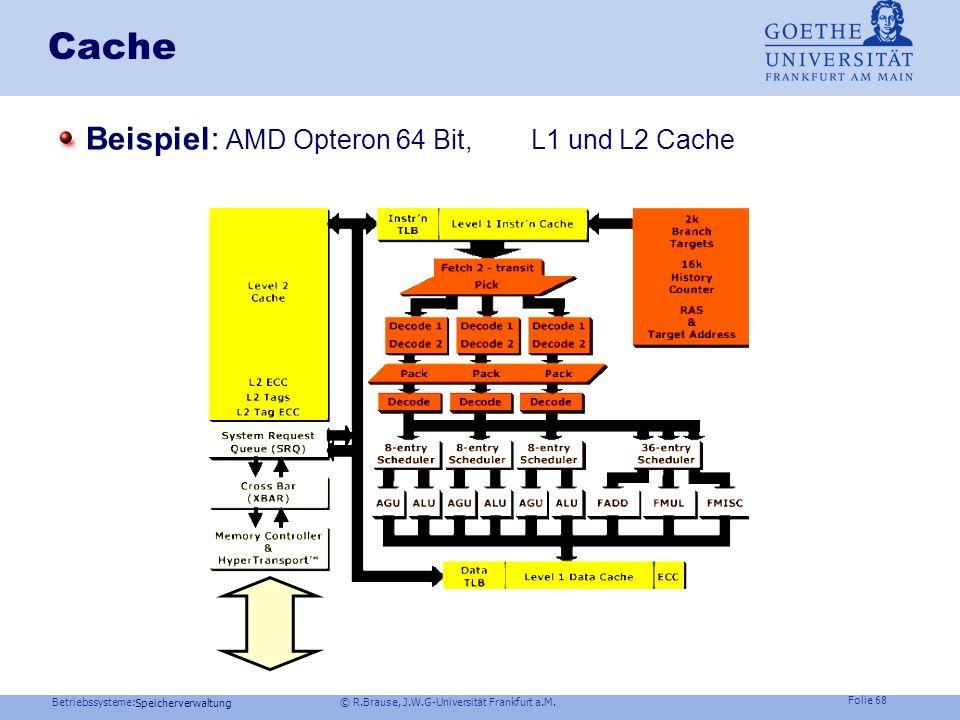 Cache Beispiel: AMD Opteron 64 Bit, L1 und L2 Cache Speicherverwaltung