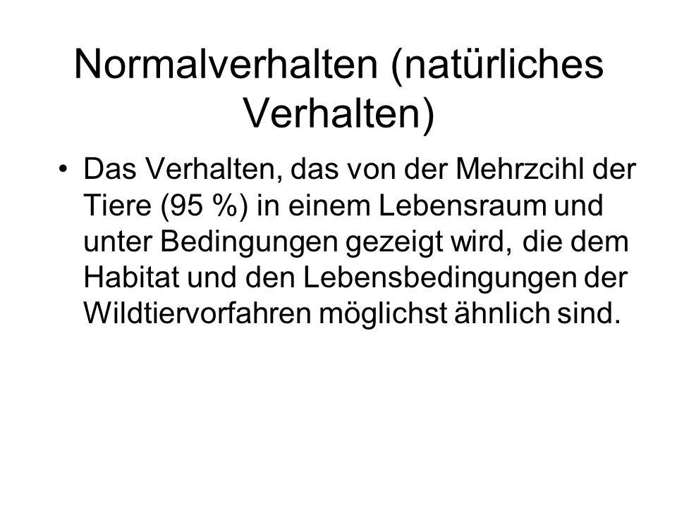 Normalverhalten (natürliches Verhalten)