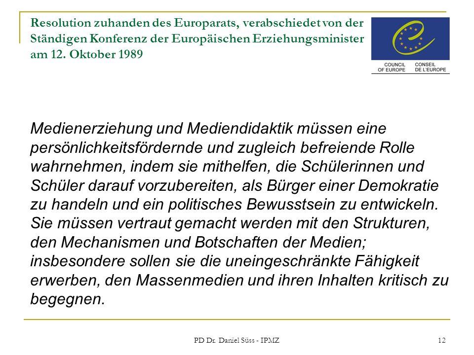Resolution zuhanden des Europarats, verabschiedet von der Ständigen Konferenz der Europäischen Erziehungsminister am 12. Oktober 1989