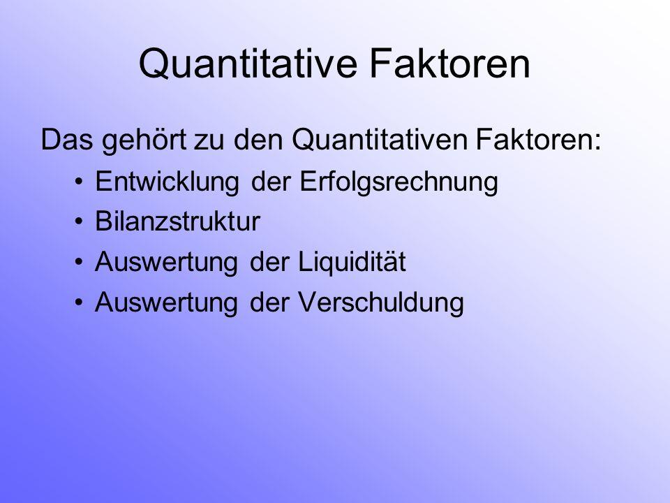 Quantitative Faktoren