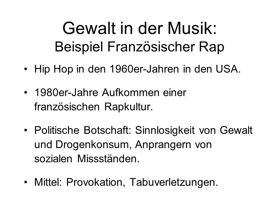 Gewalt in der Musik: Beispiel Französischer Rap