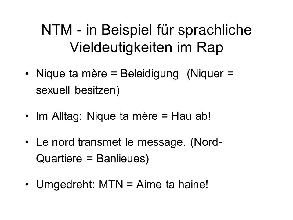 NTM - in Beispiel für sprachliche Vieldeutigkeiten im Rap