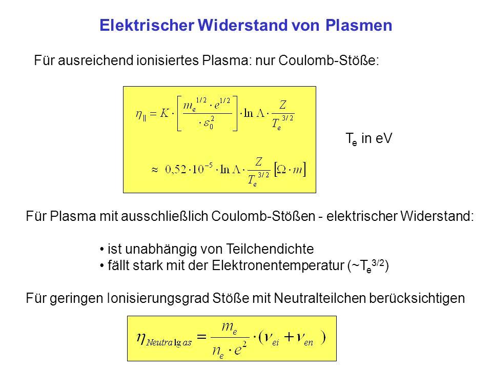 Elektrischer Widerstand von Plasmen