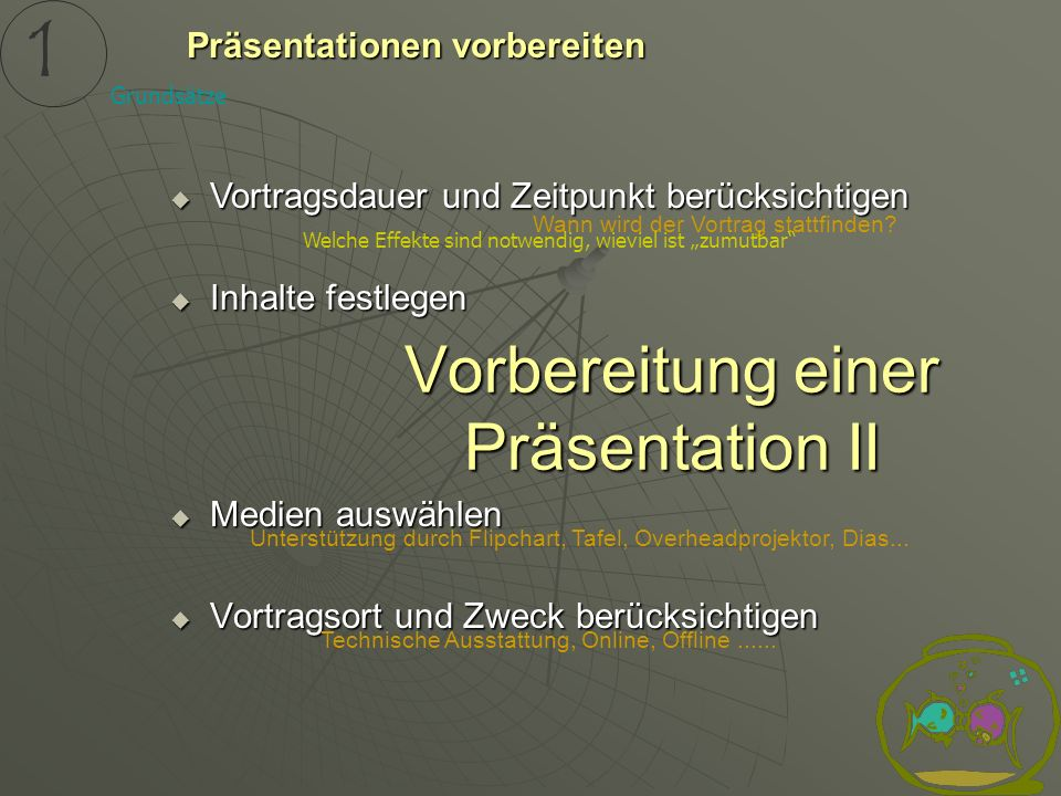Vorbereitung einer Präsentation II