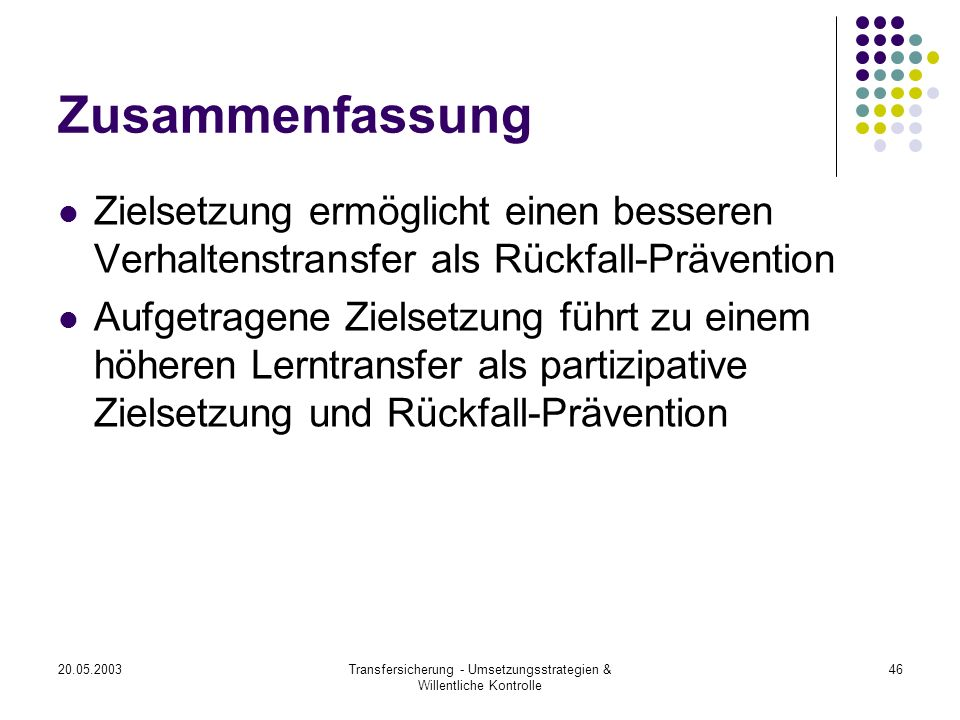 Transfersicherung - Umsetzungsstrategien & Willentliche Kontrolle