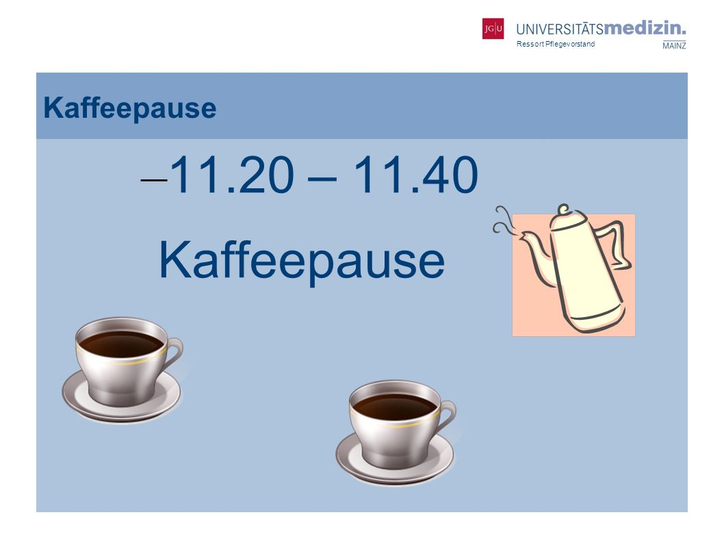 Kaffeepause 11.20 – 11.40 Kaffeepause gdfgdf