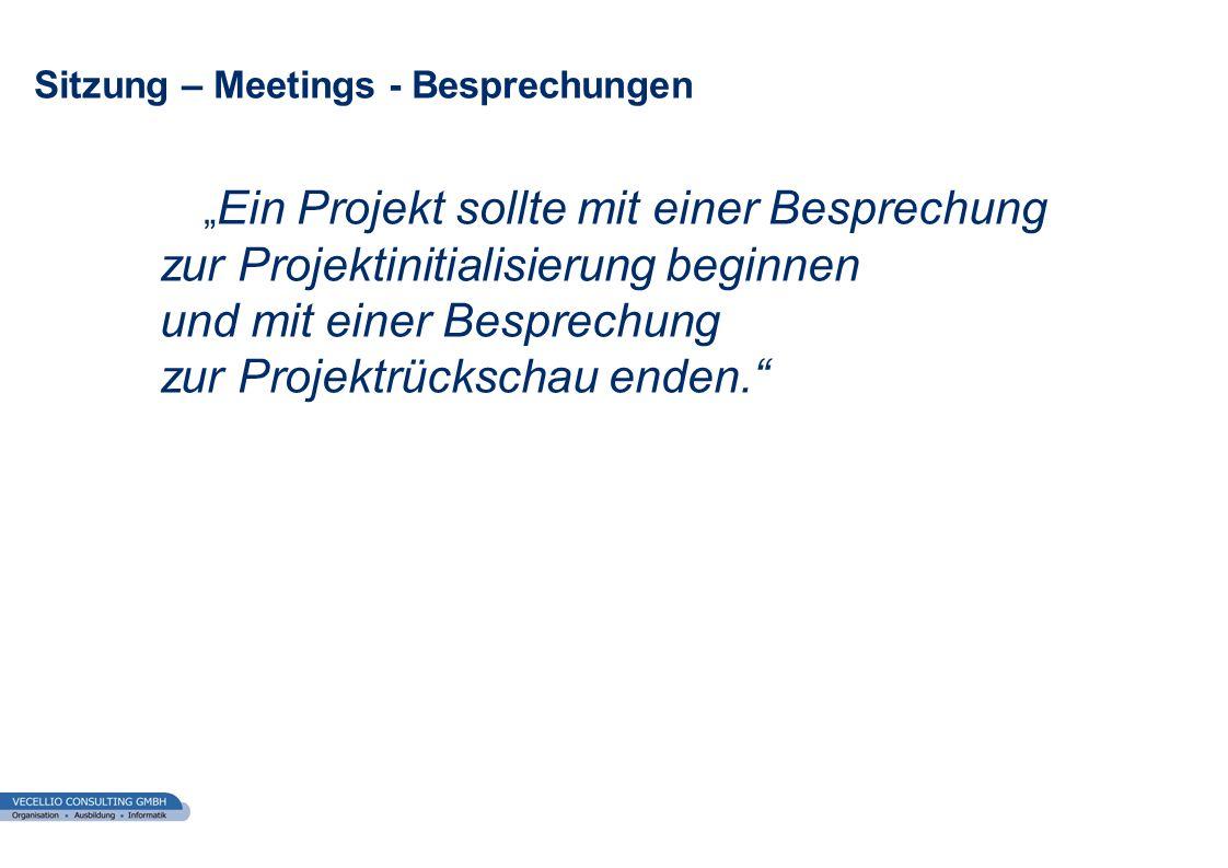 Sitzung – Meetings - Besprechungen