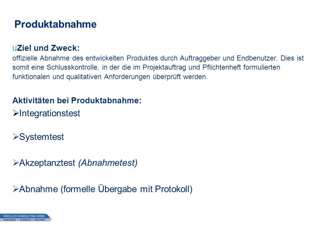 Produktabnahme Integrationstest Systemtest Akzeptanztest (Abnahmetest)