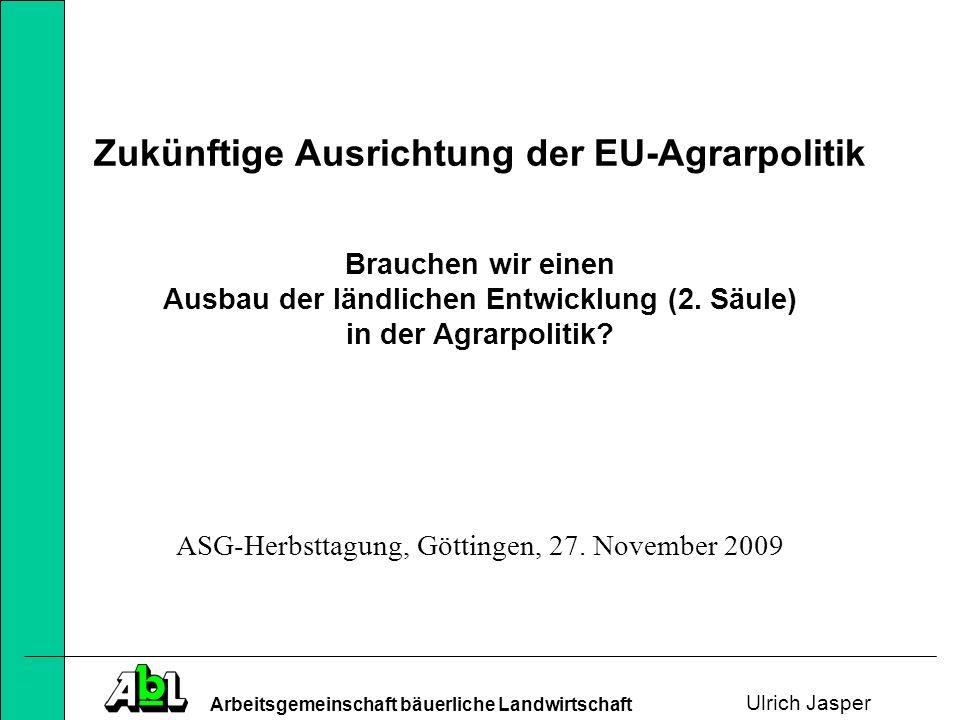 Zukünftige Ausrichtung der EU-Agrarpolitik